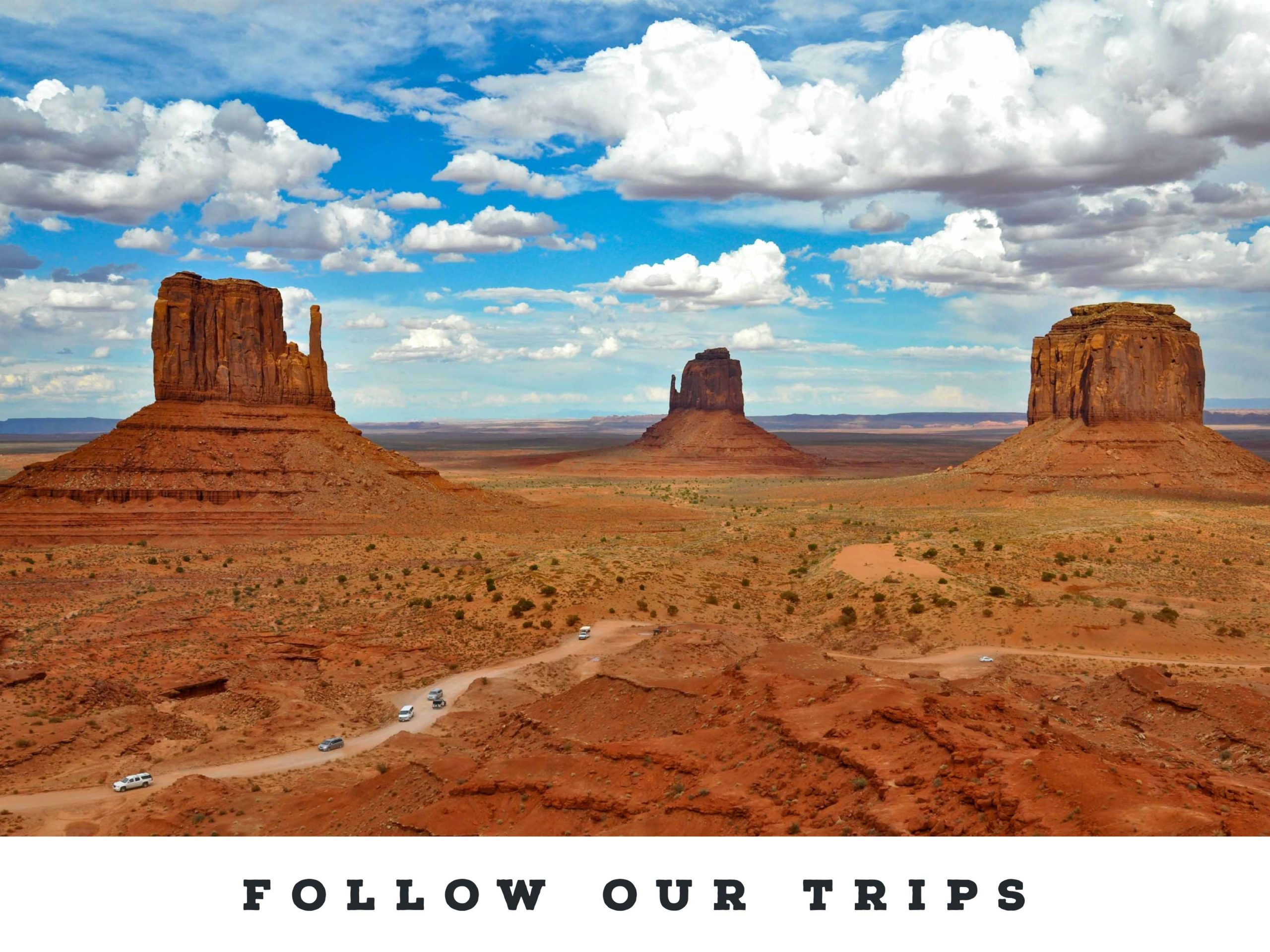 Follow our Trips